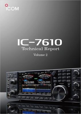 IC-7610 Technical Report (Volume 2)